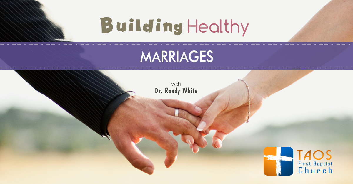 obtaining a healthy marriage