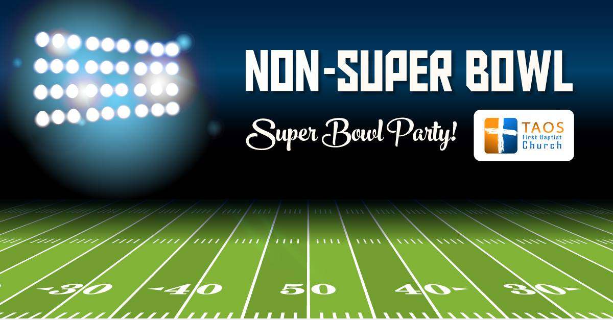 Non Super Bowl Super Bowl Party