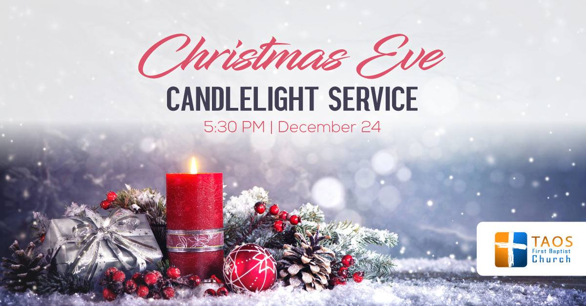 Join us for our Christmas Eve Candlelight Service