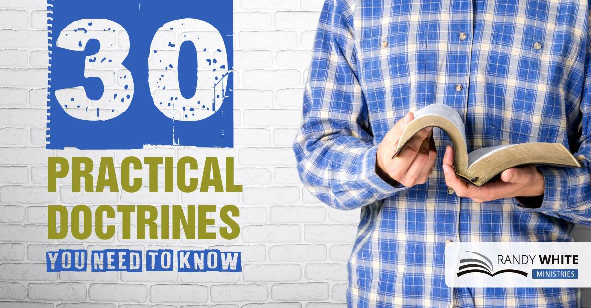 30 Practical Doctrines You Need to Know