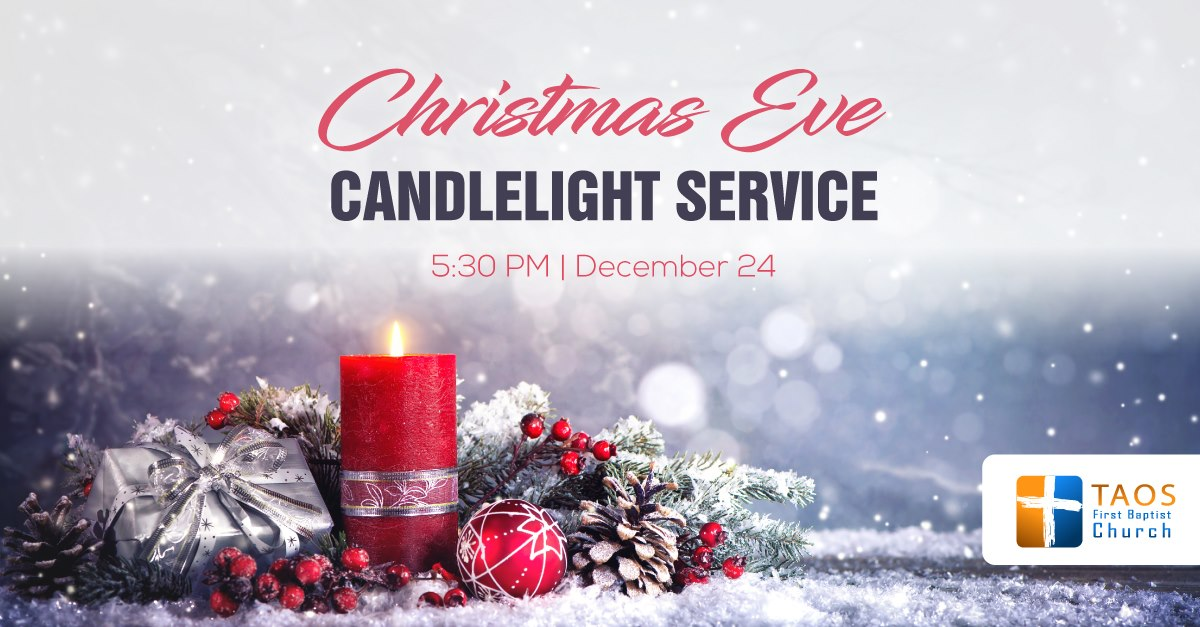 Taos FBC Candlelight Service